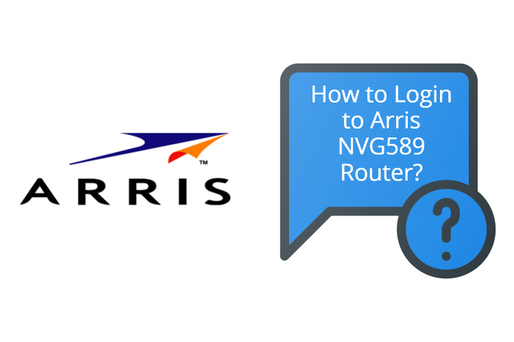 Arris NVG589 router - How to Login to Arris NVG589 Router?