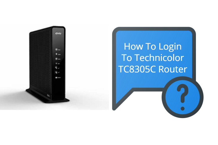 Steps to Login into Technicolor TC8305C Router