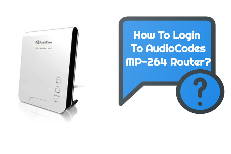 AudioCodes MP-264 router Login