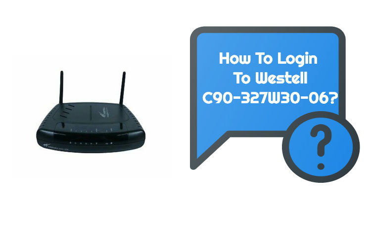 Westell C90-327W30-06 ROuter Login